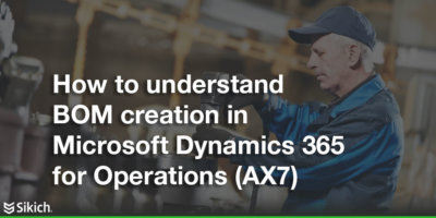 BOM creation in Dynamics 365 featured image