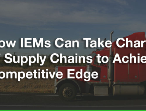 How IEMs Can Take Charge of Supply Chains to Achieve Competitive Edge